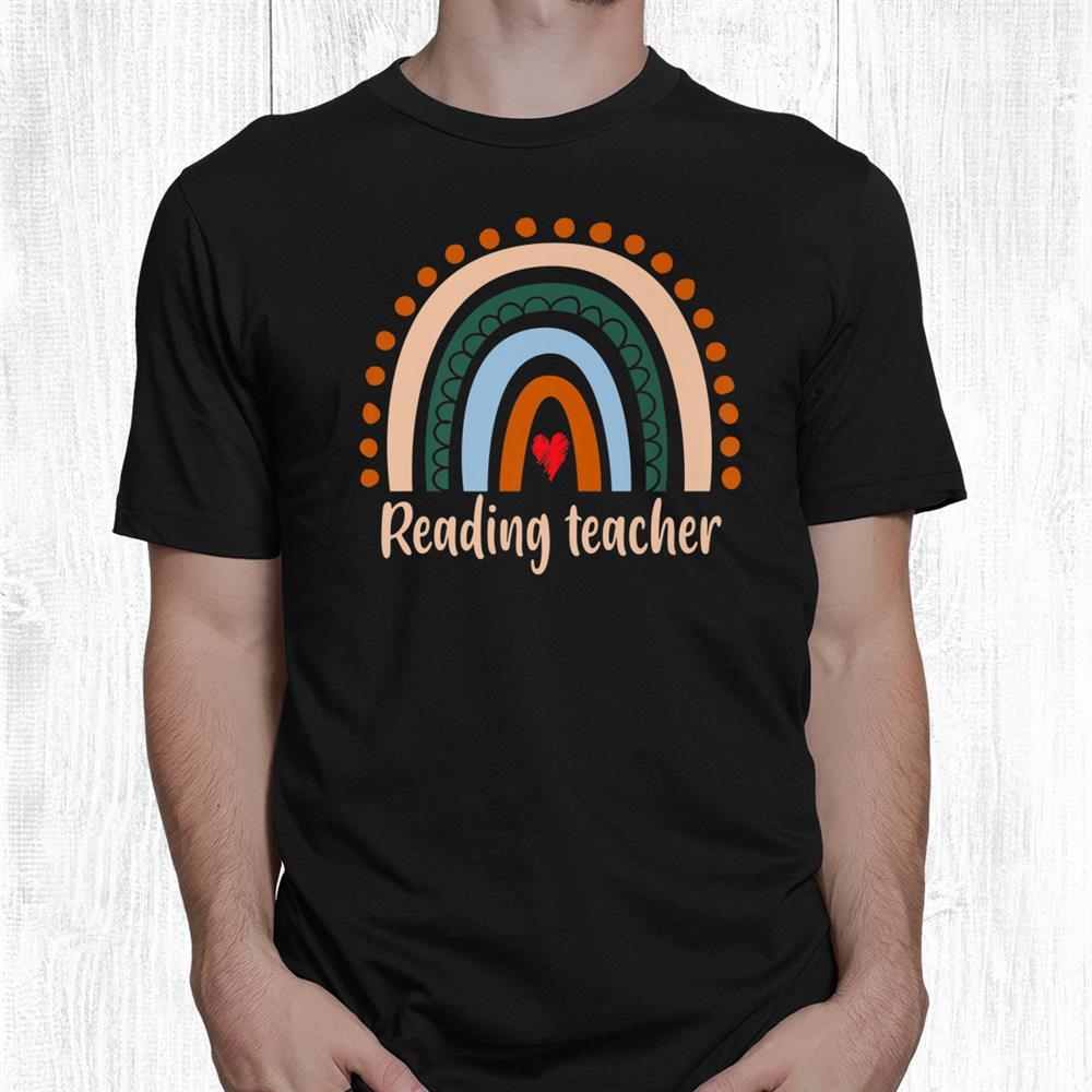 Reading Teacher Boho Rainbow Back To School Appreciation Shirt