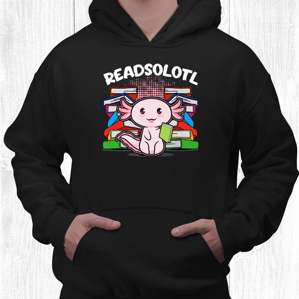 Readsolotl Axolotl Reading Book Lizard Shirt