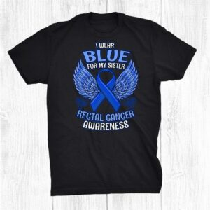 Rectal Cancer Awareness Sister Support Ribbon Shirt