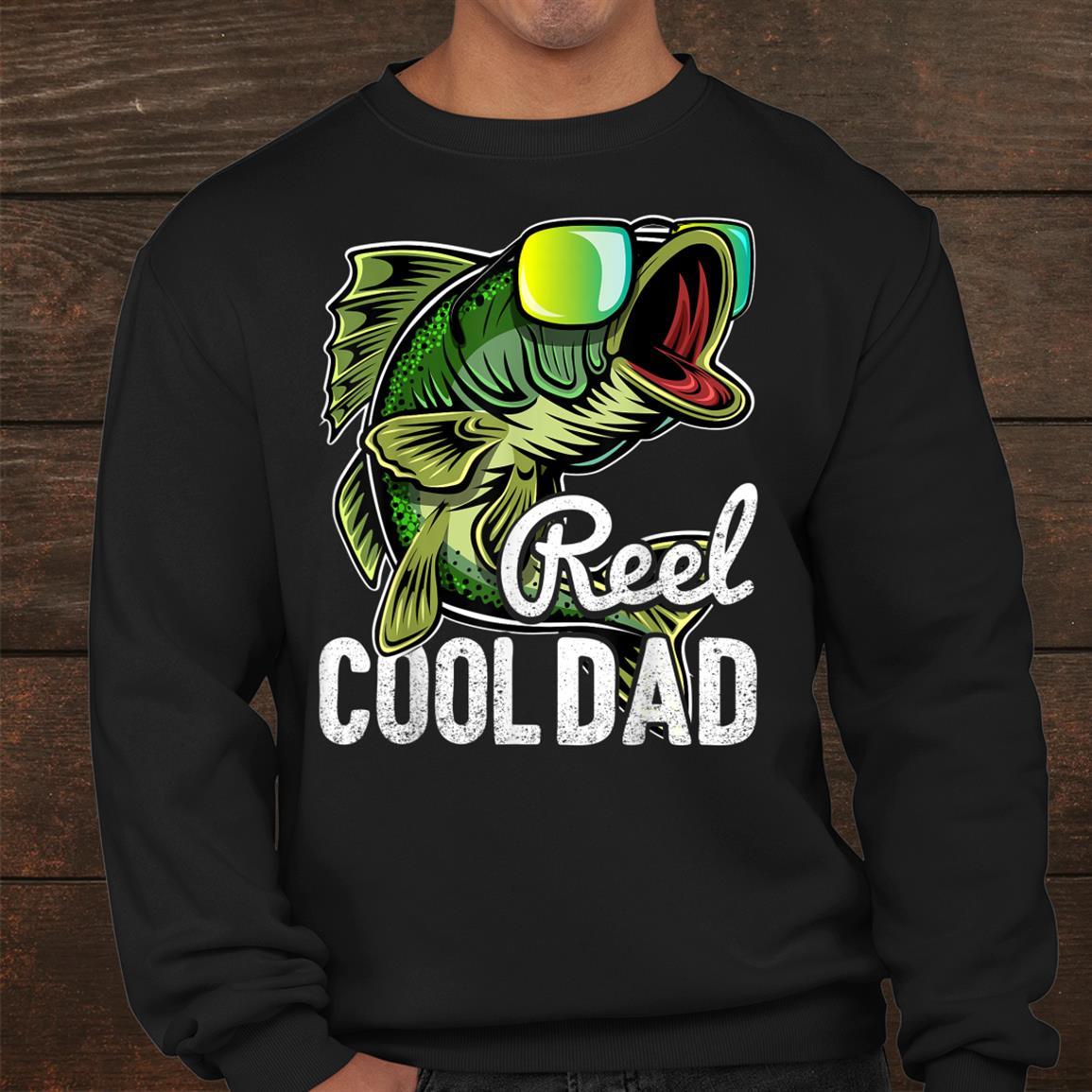 Reel Cool Dad Fishing Sunglasses Funny Shirt