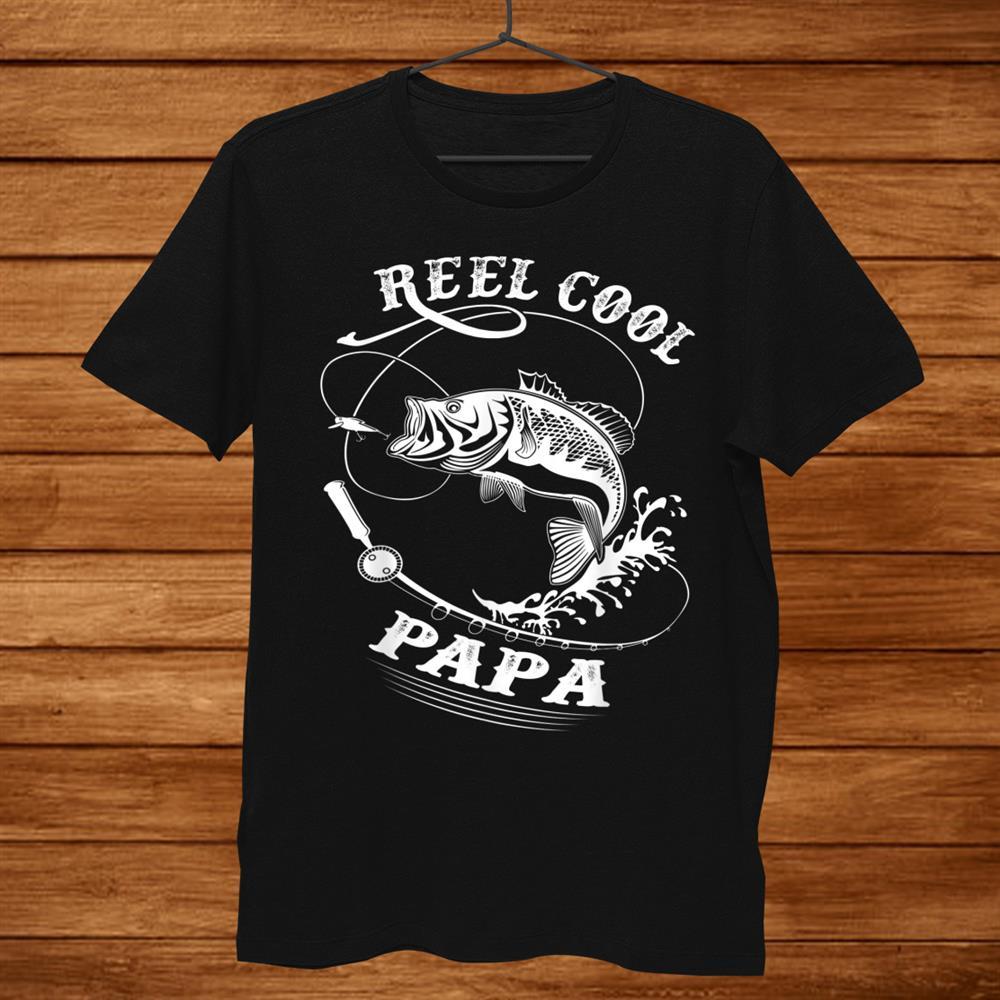 Reel Cool Papa Shirt For Fishing Nature Lovers Men