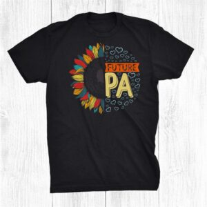 Retro Sunflower Physician Assistant Pa Student Future Pa Shirt