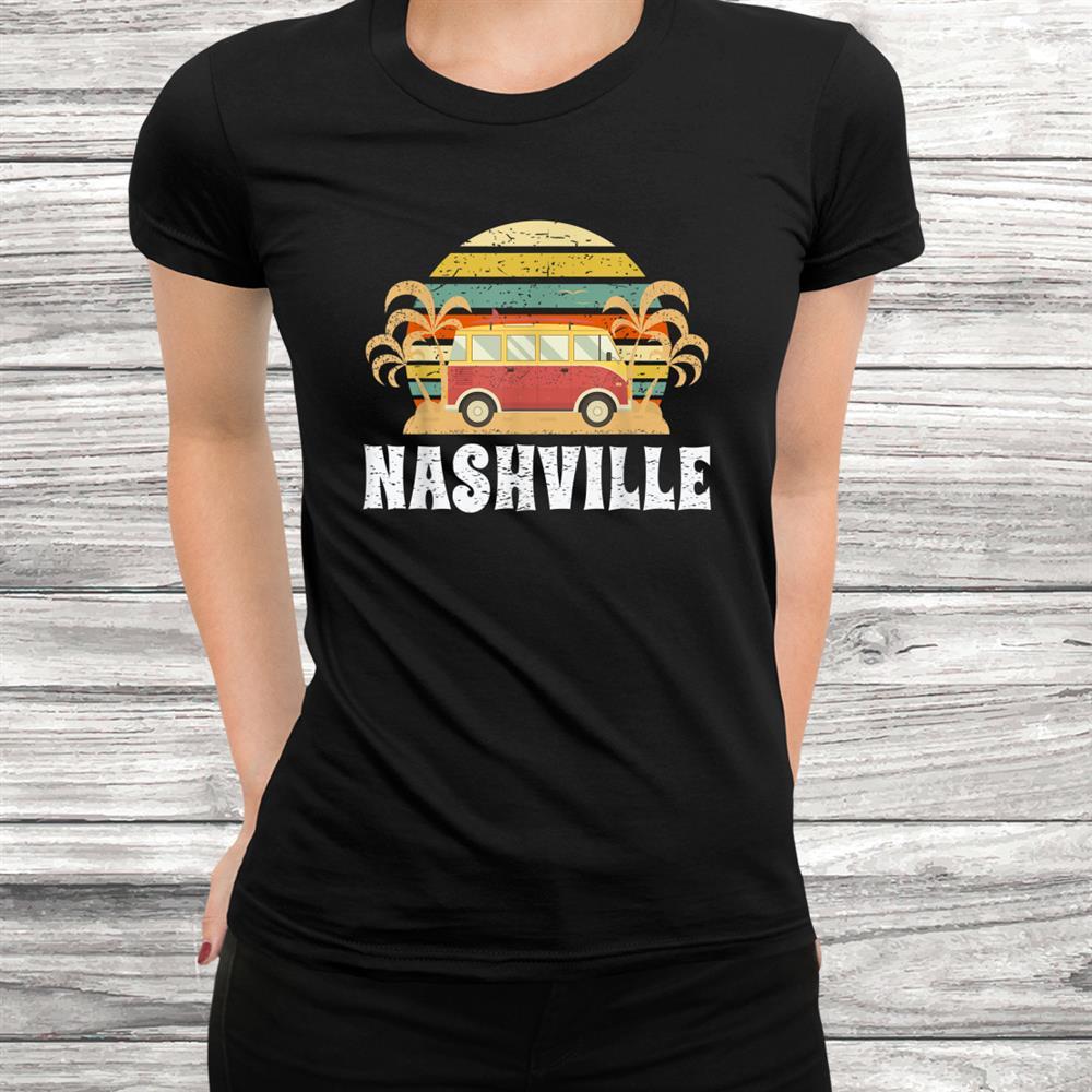 Retro Vintage Nashville Tn Hippie Van Gift Women Kids Shirt