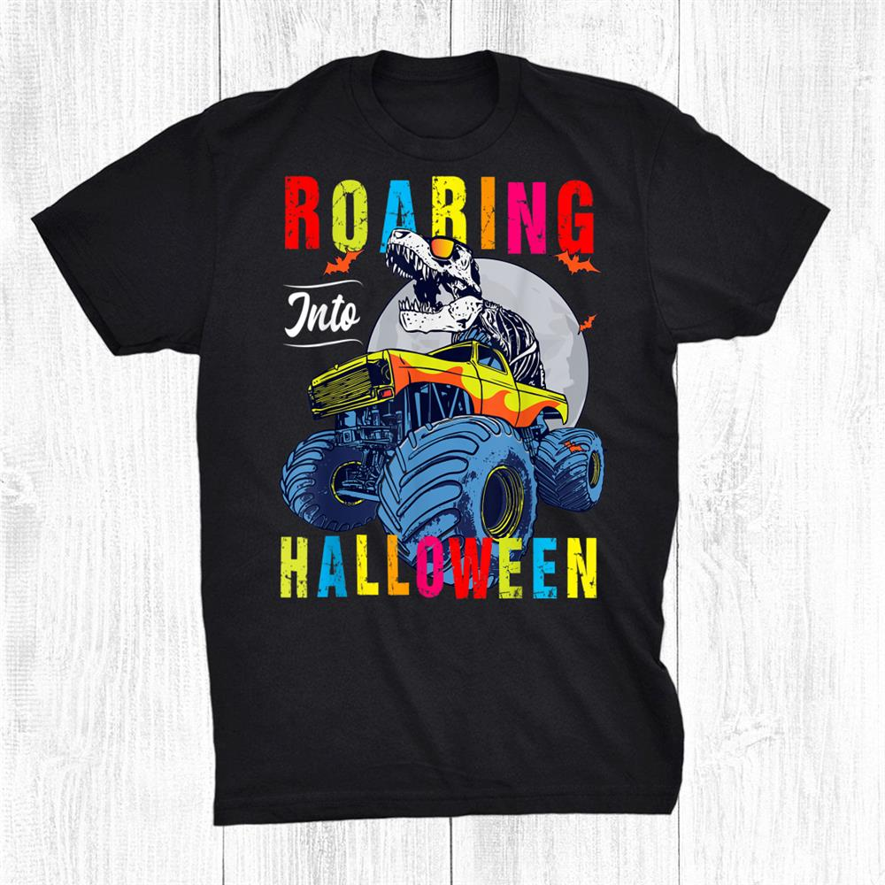Roaring Into Halloween Dinosaur Trex Monster Truck Halloween Shirt