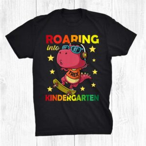 Roaring Into Kindergarten Back To School Dinosaur Shirt