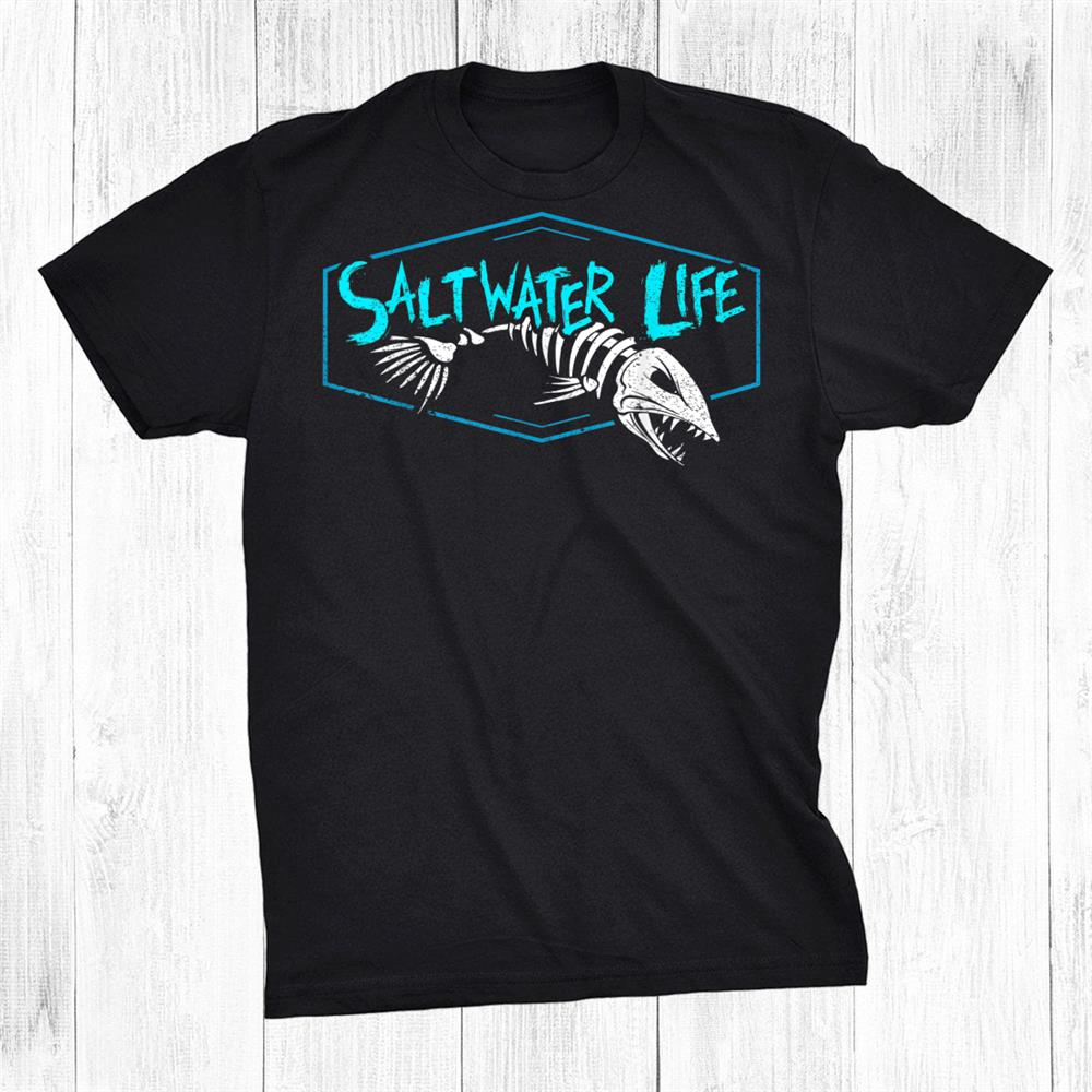 Saltwater Life Shirt Fishing Shirts Shirt