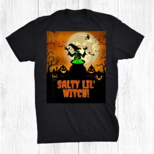 Salty Lil Witch Witch At Halloween With Pumpkins Shirt