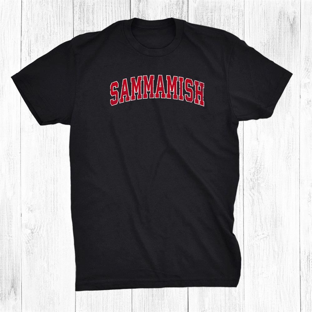 Sammamish Washington Wa Vintage Sports Design Red Shirt