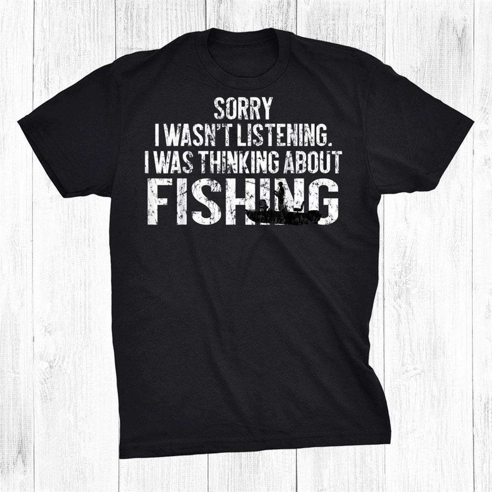 Sarcasm Quotes Joke Hobbies Humor Fishing Funny Shirt