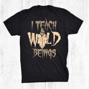 Scarecrow I Teach Wild Beings Halloween Shirt