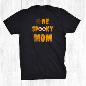 Scary Halloween One Spooky Mom Family Matching Funny Mommy Shirt