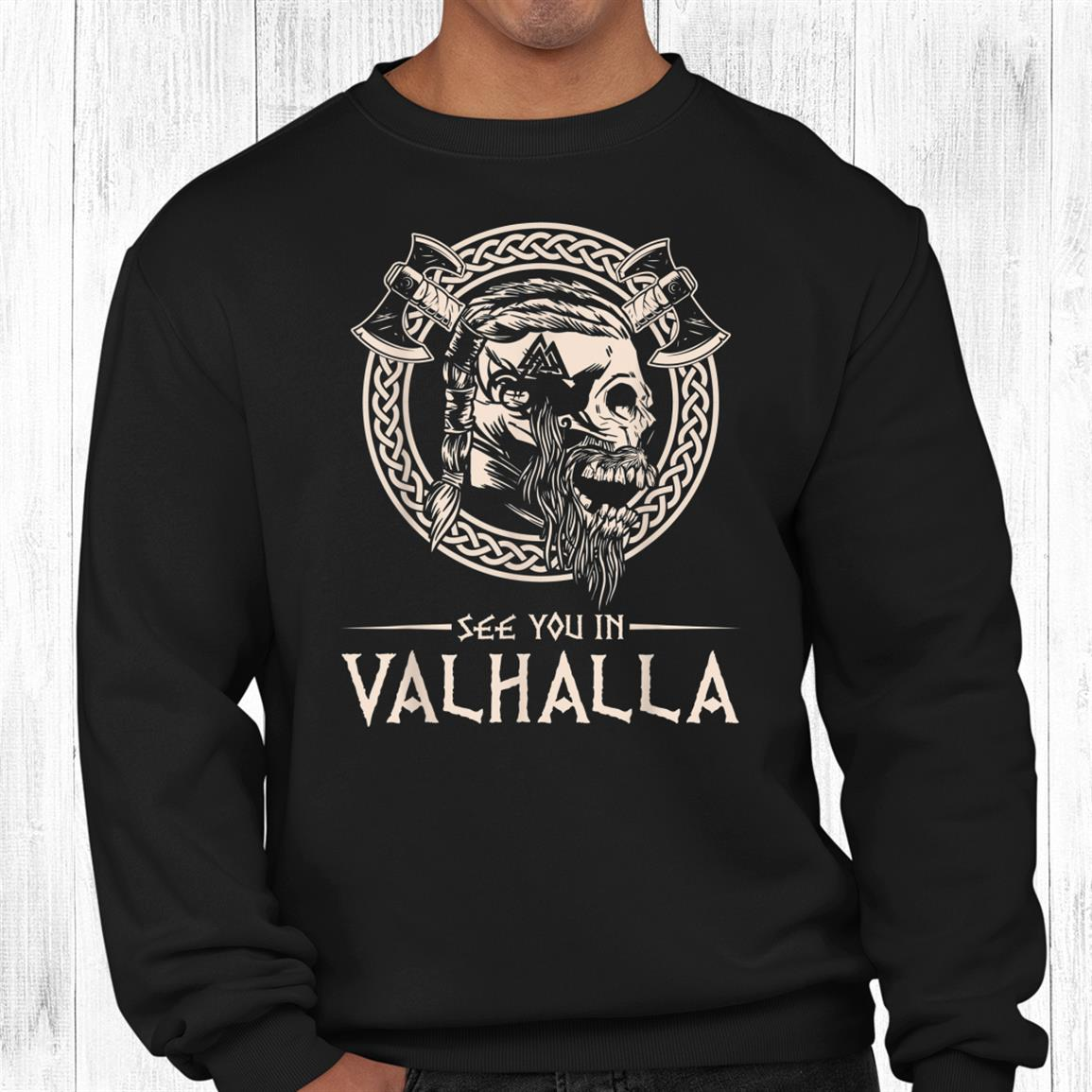 See You In Valhalla Viking Shirt