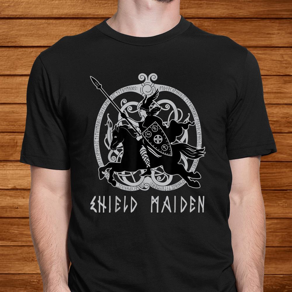 Shield Maiden Viking Woman Warrior Norse Mythology Shirt