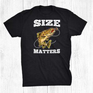 Size Matters Funny Fishing Fisherman Shirt