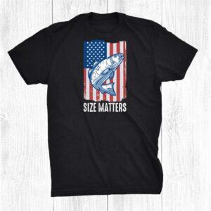 Size Matters Funny Fishing Fisherman Us Flag Shirt