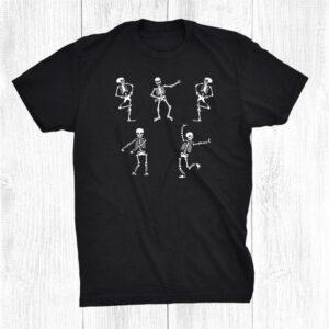 Skeleton Dancing Skeleton Halloween Dancing Skeletons Shirt