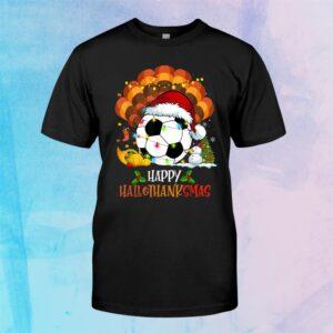 Soccer Halloweenand & Merry Christmas Happy Hallothanksmas Shirt