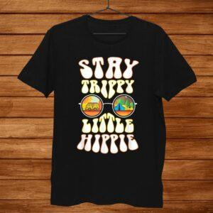 Stay Trippy Little Hippie Hippies Vintage Retro Hippy Shirt