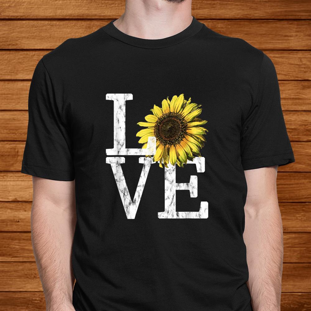 Sunflower Love Shirt Vintage Hippie Flower Nurse Mom Shirt