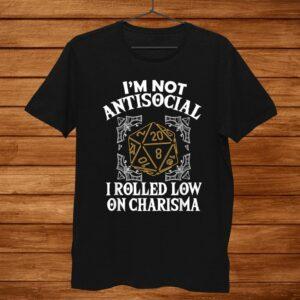 Tabletop Gaming Gift Dragons D20 Dice Im Not Antisocial Shirt