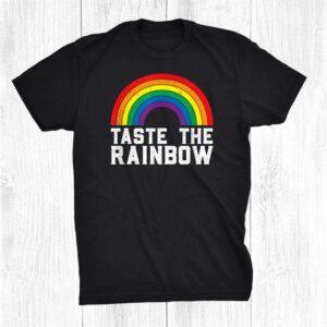 Taste The Rainbow Lgbt Gay Pride Lgbtq Gay Lesbian Shirt