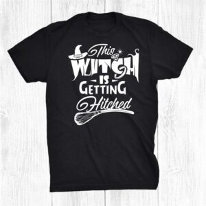 This Witch Is Getting Hitched Halloween Bachelor Wedding Shirt