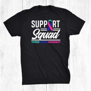 Thyroid Cancer Warrior Support Squad Thyroid Cancer Shirt