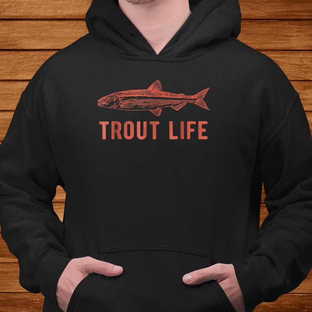 Trout Life Shirt Fly Fishing Shirt Fishing Shirt