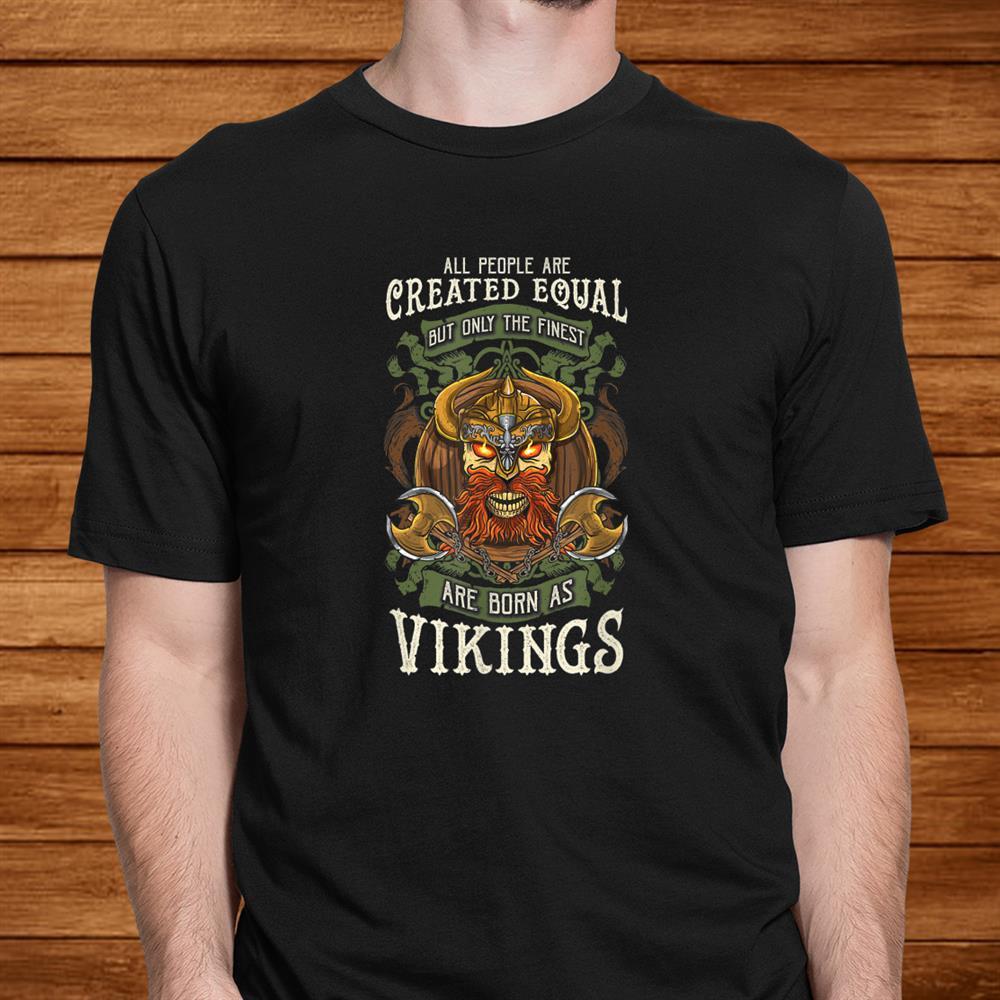 Viking Odin Valhalla Skull Born As A Viking Shirt