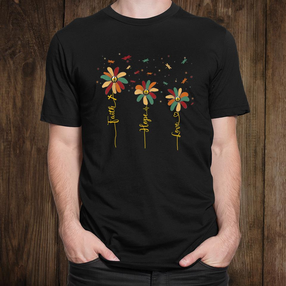 Vintage Faith Hope Love Peace Sign Daisy Dragonfly Hippie Shirt