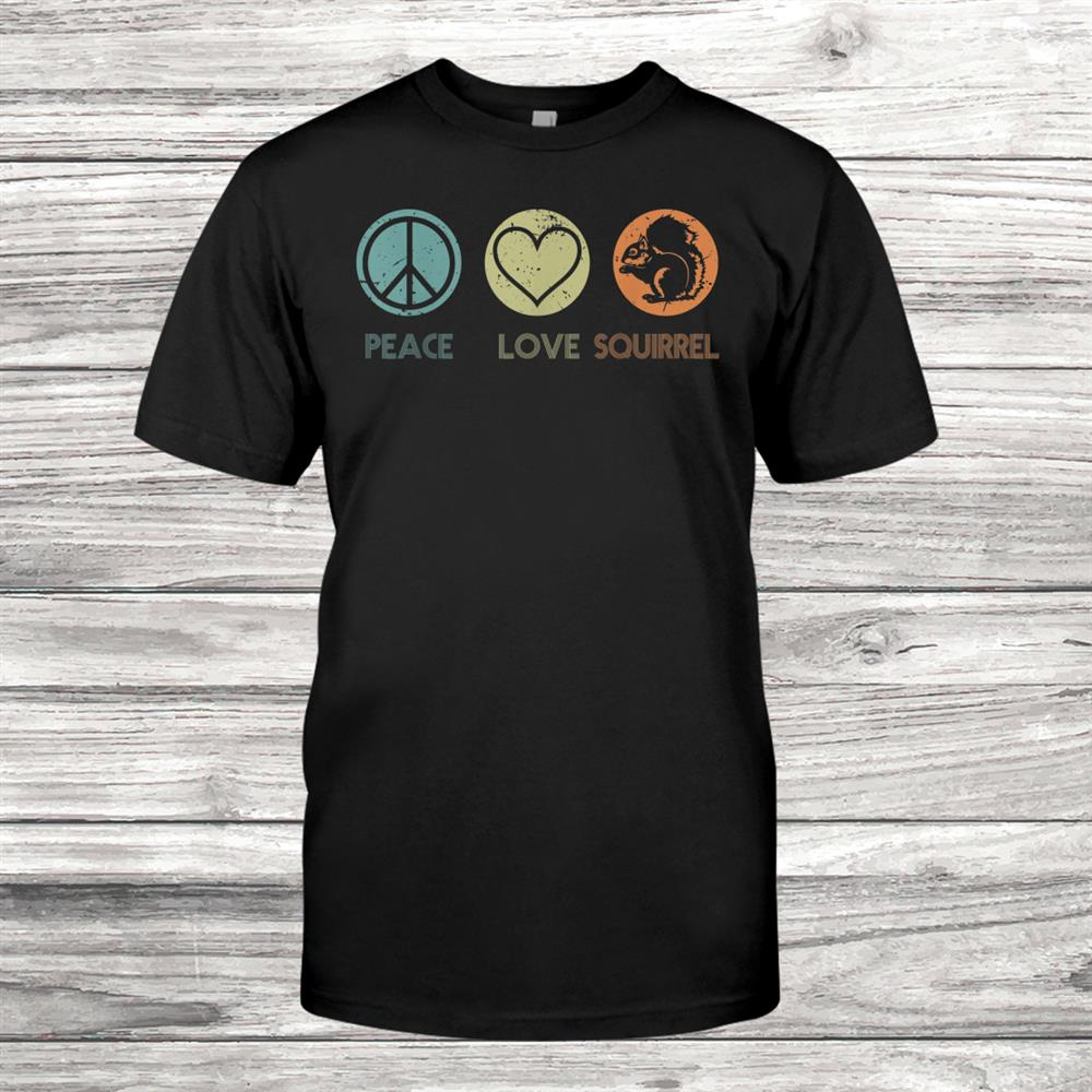 Vintage Peace Love Squirrel Tshirt Funny Squirrel Lover Shirt
