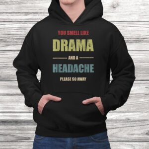 vintage please go away you smell like drama funny gift t shirt Black 4