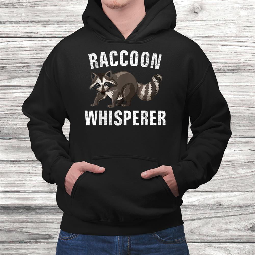 Vintage Raccoon Whisperer Funny Animal Cool Love Shirt