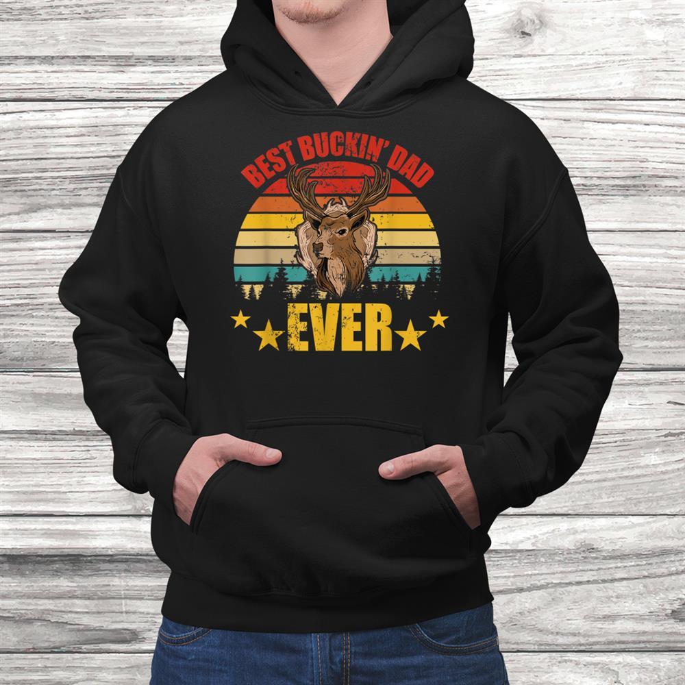 Vintage Retro Best Buckin Dad Ever Deer Hunter Shirt