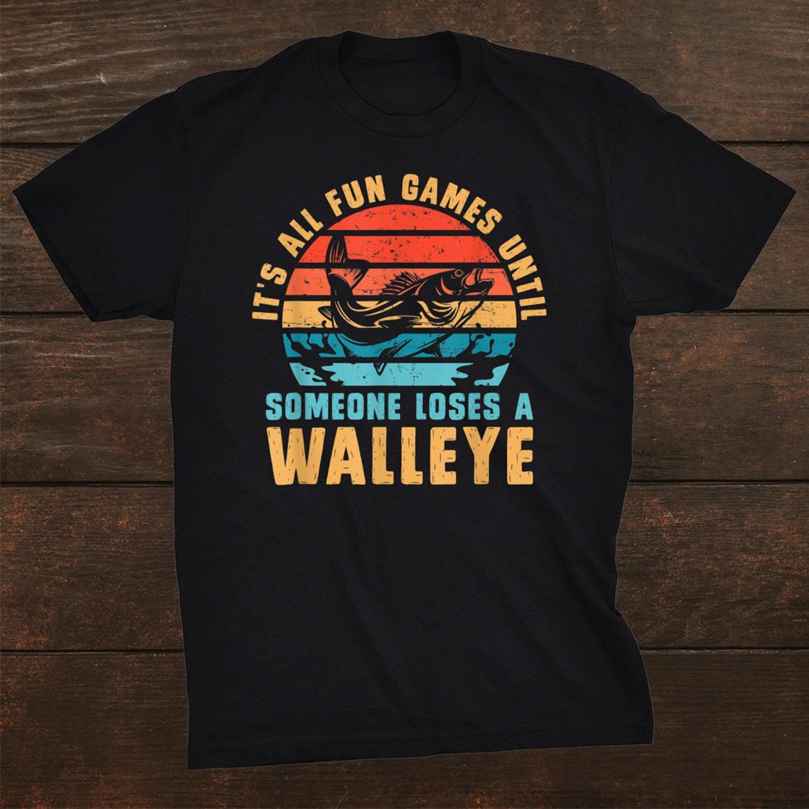 Walleye Fishing Funny Shirt