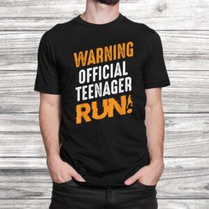 warning official teenager run birthday teen young adult t shirt Black 2