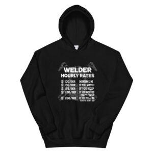Welder Gifts Funny Welding Hourly Rates Hoodie