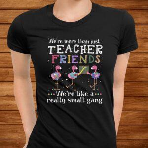 were more than just teacher friends flamingo t shirt Men 3