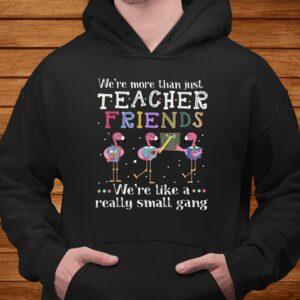 were more than just teacher friends flamingo t shirt Men 4