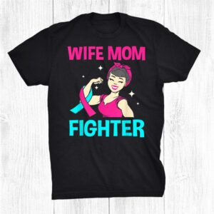 Wife Mom Fighter Thyroid Cancer Shirt