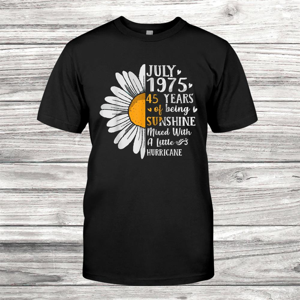 Womens July975 Birthday Gifts Floral Tee Shirt