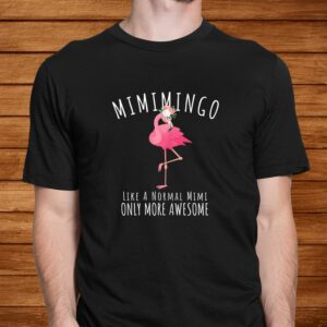 womens mimimingo like an grandma only awesome floral flamingo gift t shirt Men 2