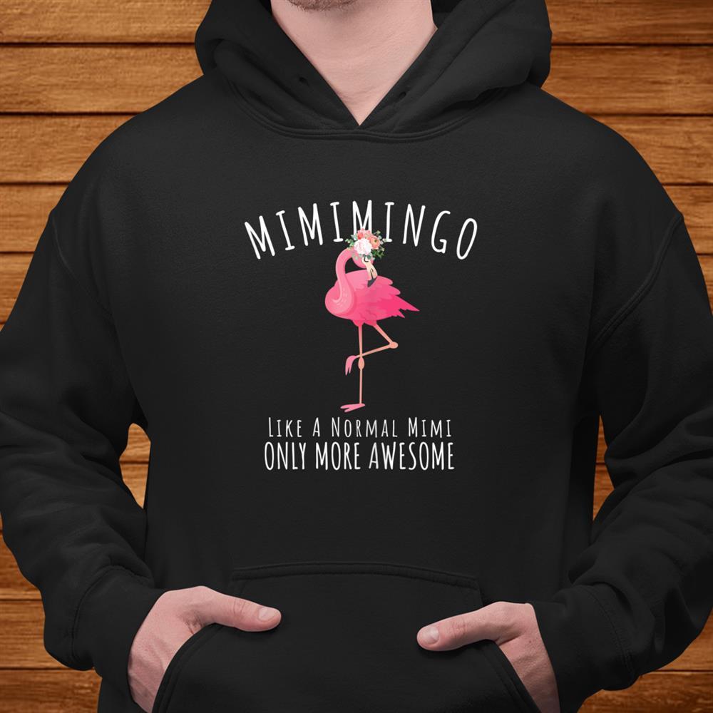 Womens Mimimingo Like An Grandma Only Awesome Floral Flamingo Shirt