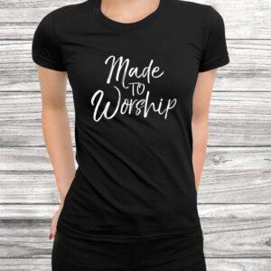 worship leader gift cute christian womens made to worship t shirt Black 3