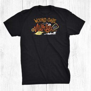Wound Care Nurse Halloween Rn Wound Nursing Witch On Broom Shirt