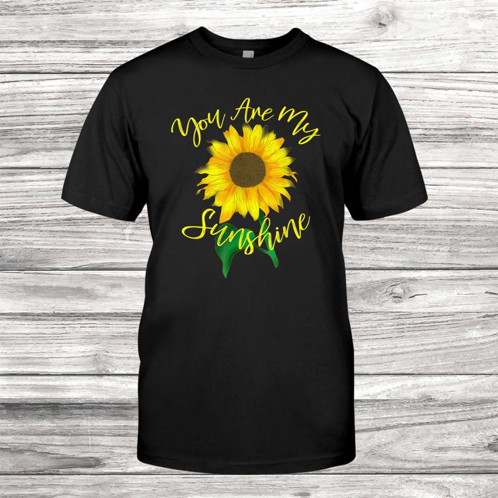 You Are My Sunshine Tshirt Women Hippie Sunflower Shirt