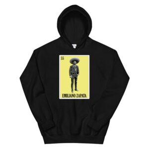 Zapata Lottery Gift Mexican Lottery Emiliano Zapata Hoodie