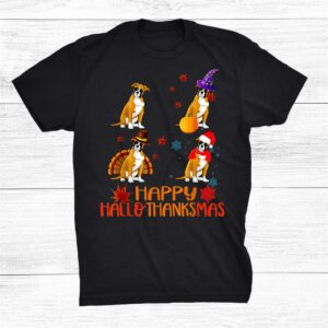 Boxer Dog Happy Hallothanksmas Halloween Thanksgiving Xmas Shirt