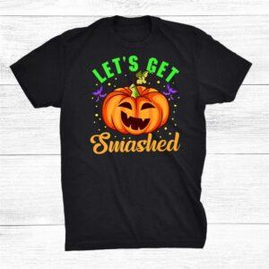 Halloween Costume Let's Get Smashed Pumpkin For Him Shirt