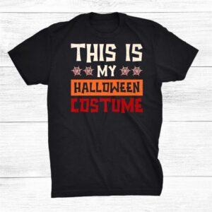 Halloween Shirt This Is My Halloween Costume Shirt